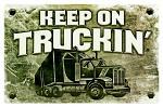Keep On Truckin' Tin Sign