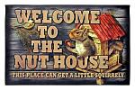 Welcome to the Nut House - Door Mat