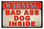 Warning Bad Ass Dog Inside - Welcome Door Mat