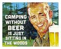 Camping Without Beer - Tin Sign