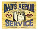 Dad's Repair Service - Tin Sign