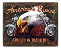 America's Finest Forged in Tradition - Motorcycle Metal Sign