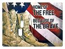 Home of the Free, Because of the Brave Metal Tin Sign