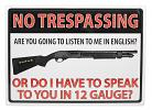 No Trespassing 12 Gauge Tin Sign