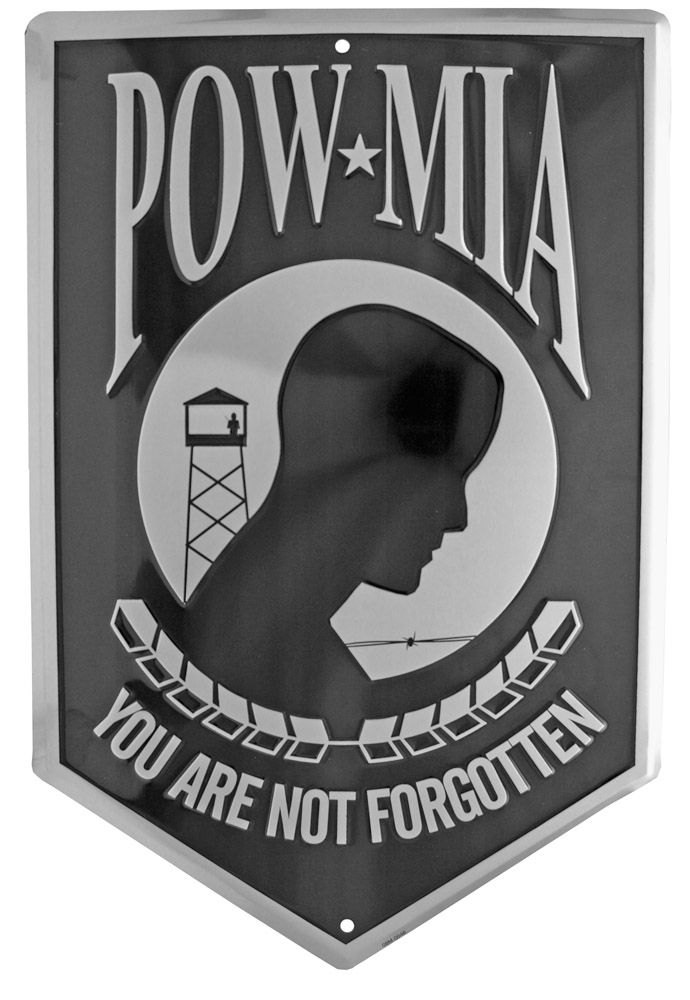 POW MIA You Are Not Forgotten Tin Sign