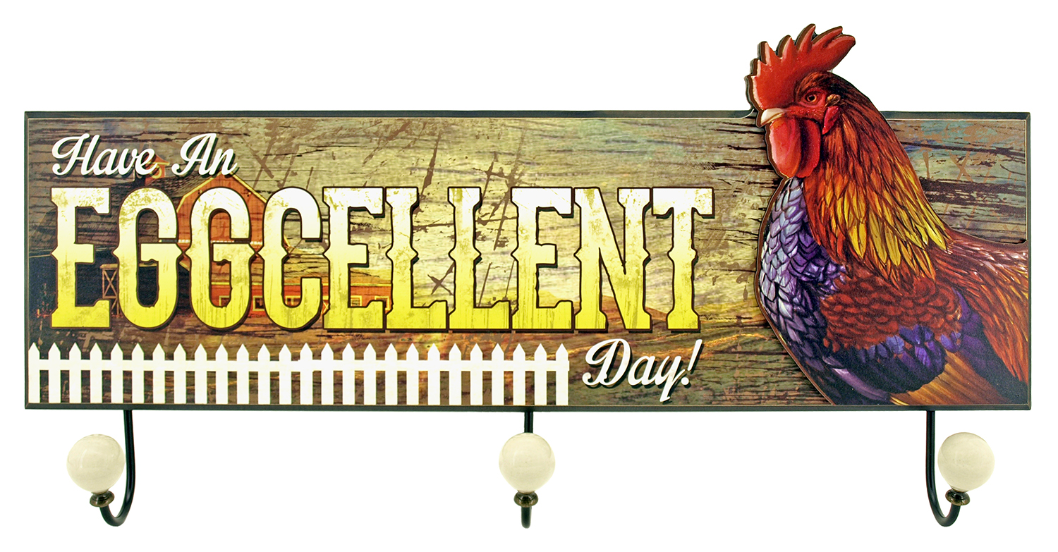 Have an Eggcellent Day - Chicken Coat Rack Sign
