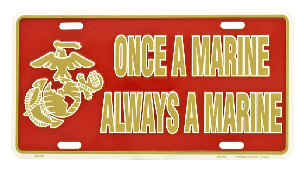 Once a Marine Always a Marine License Plate