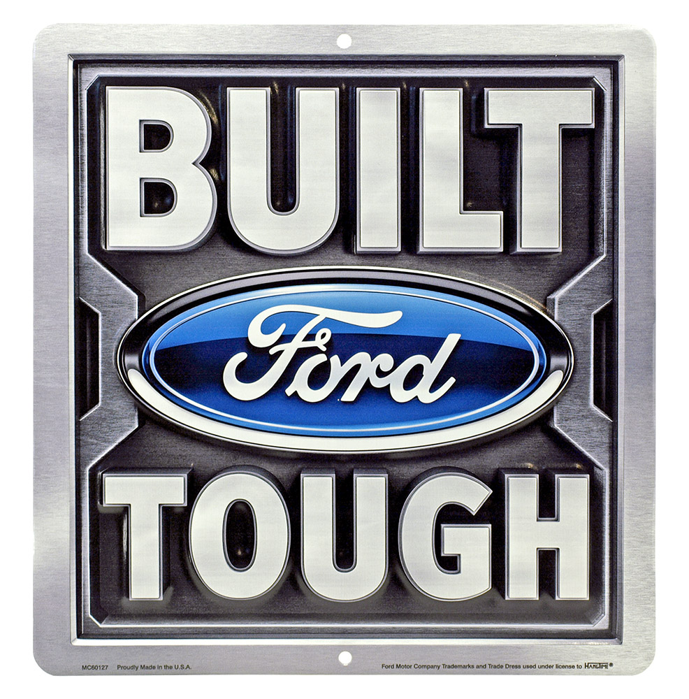 Built Ford Tough Tin Sign
