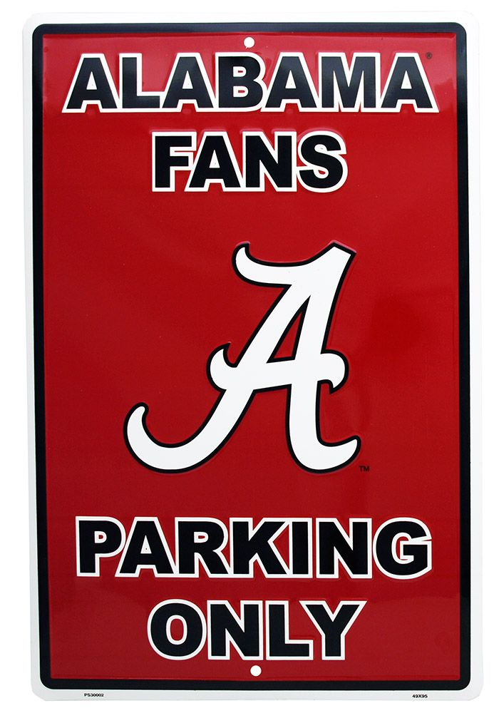 Alabama Fans Parking Only Tin Sign