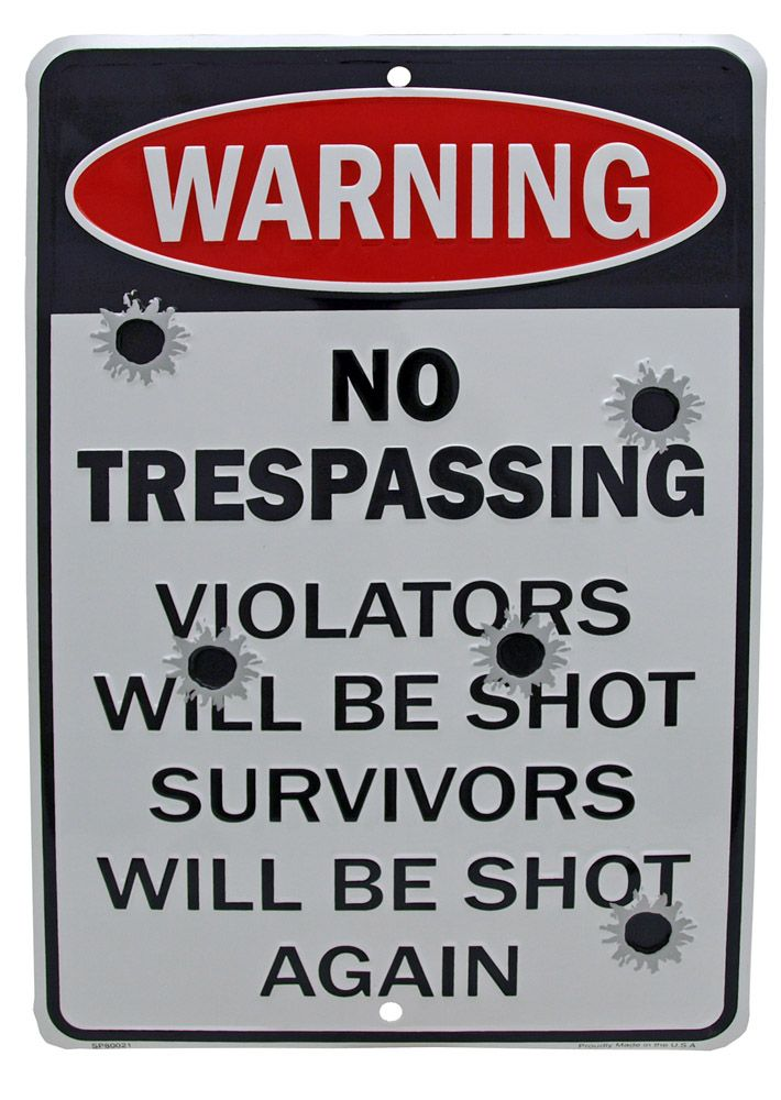 Violators Will Be Shot Tin Sign