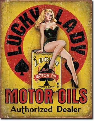Lucky Lady Motor Oil Tin Sign