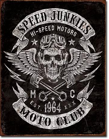 Speed Junkie Tin Sign