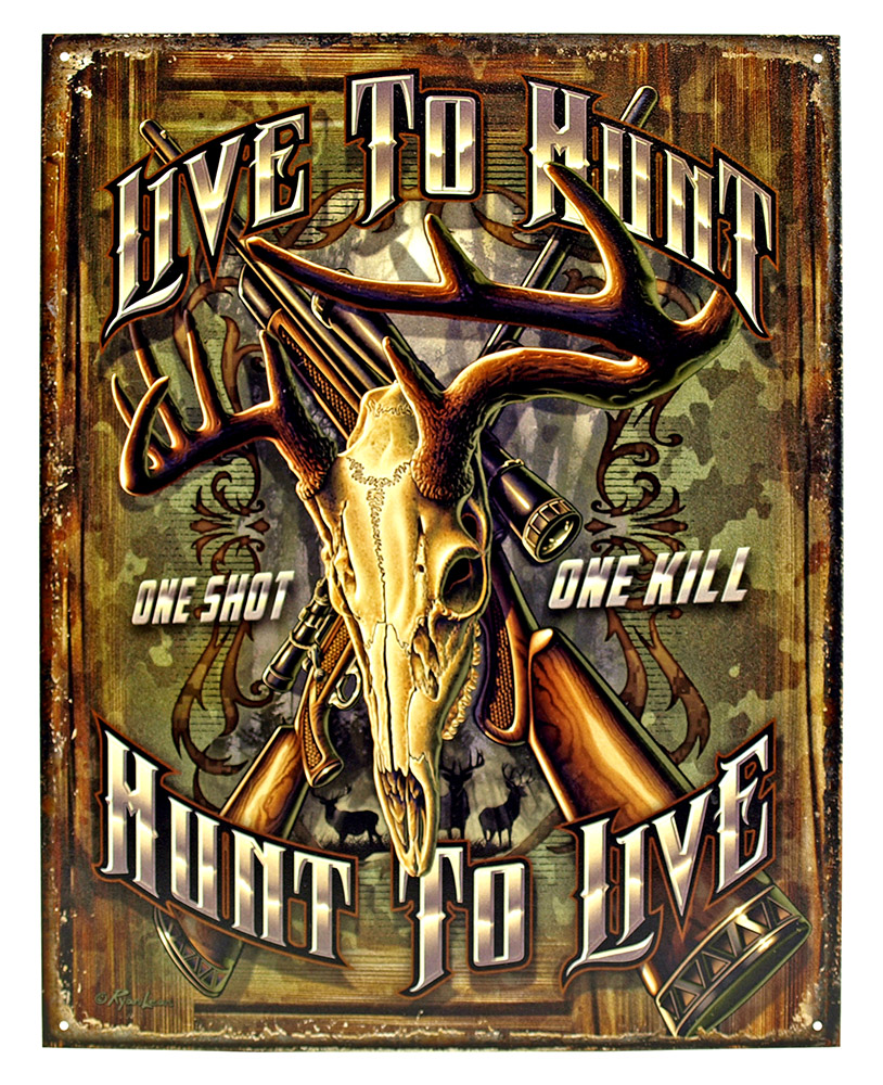 Live to Hunt Tin Sign