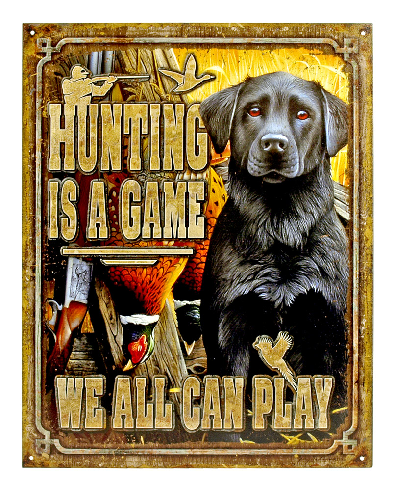 Hunting is a Game - Tin Sign