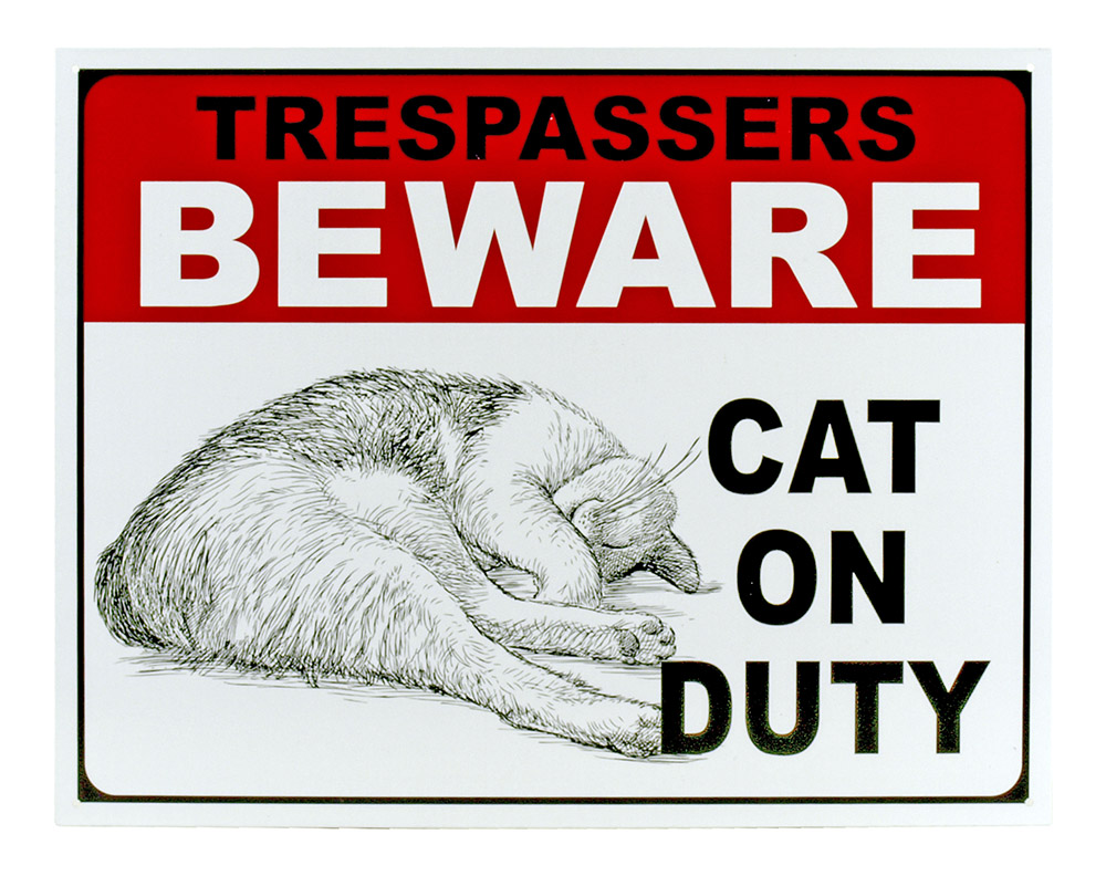 Beware - Cat on Duty - Tin Sign