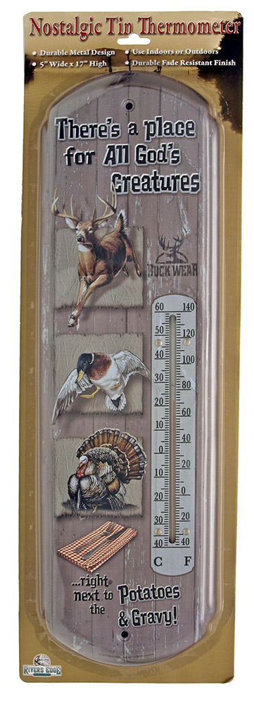There's a Place For All God's Creatures Thermometer
