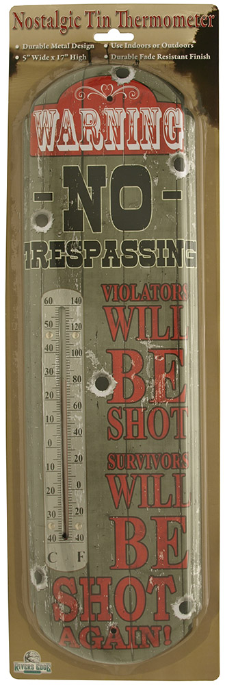 No Trespassing Thermometer