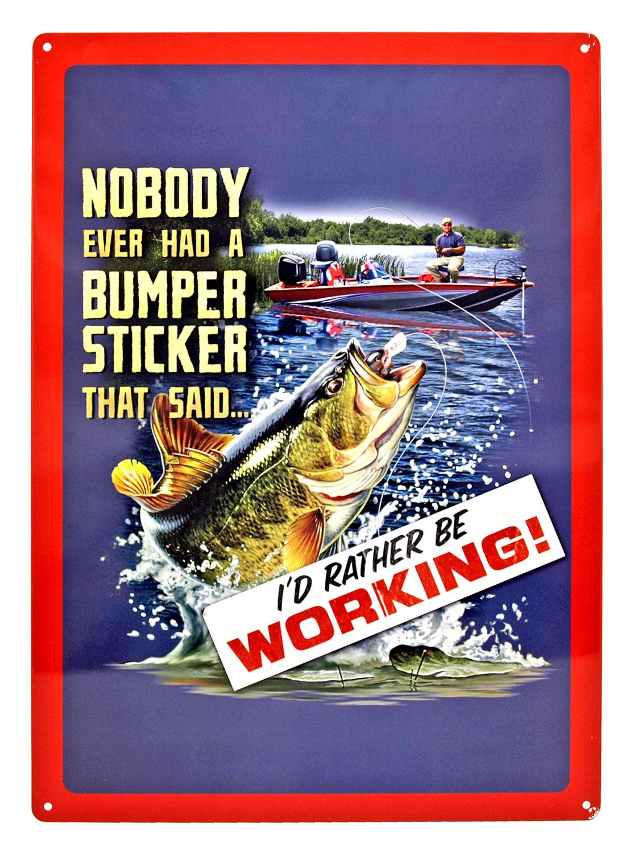 Nobody Ever Had a Bumper Sticker Tin Sign