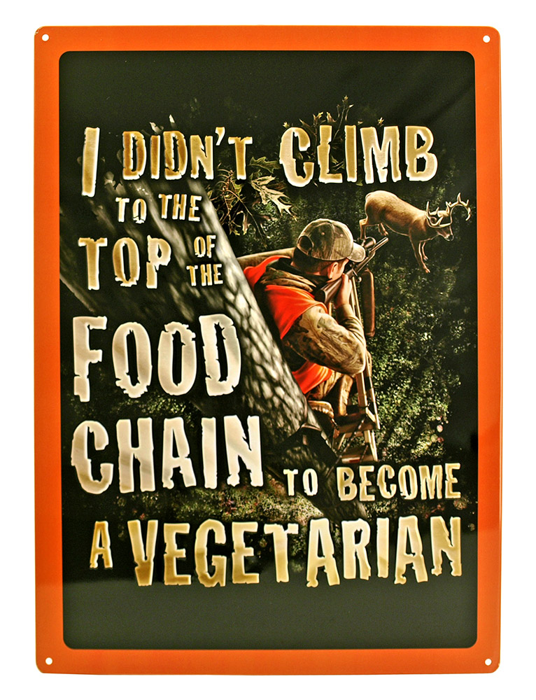 Top of the Food Chain Tin Sign