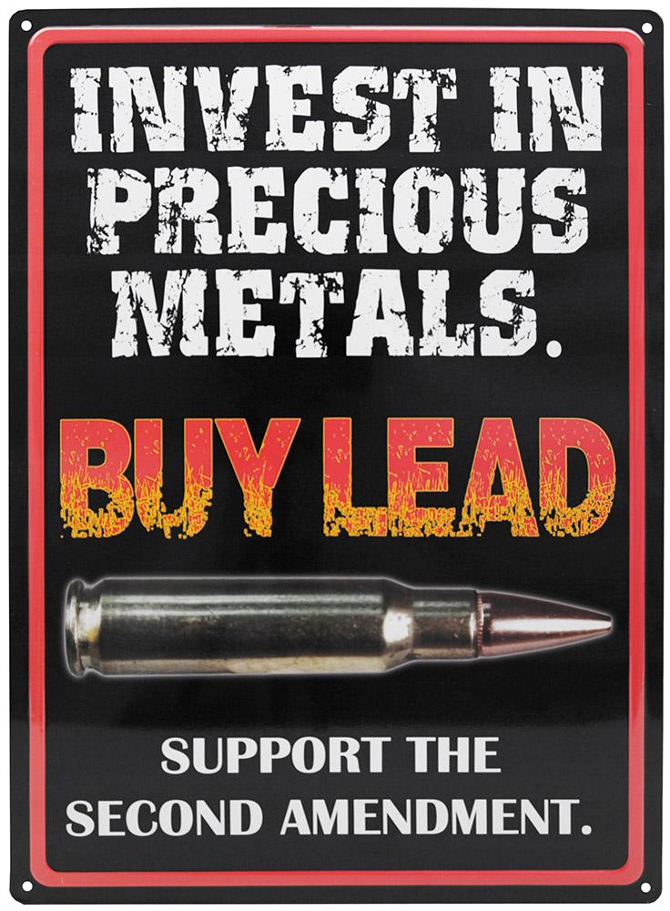 Invest in Precious Metals Tin Sign