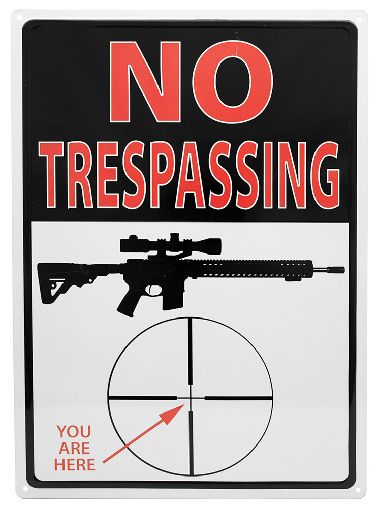 No Trespassing You Are Here Tin Sign