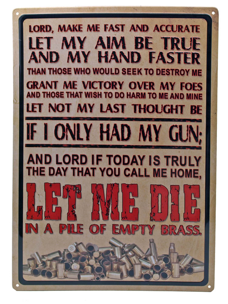 Lord Make Me Fast and Accurate Tin Sign