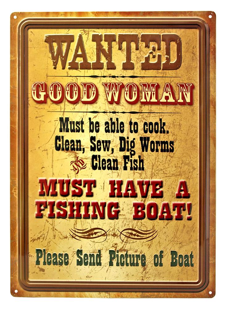 Good Woman Wanted Tin Sign