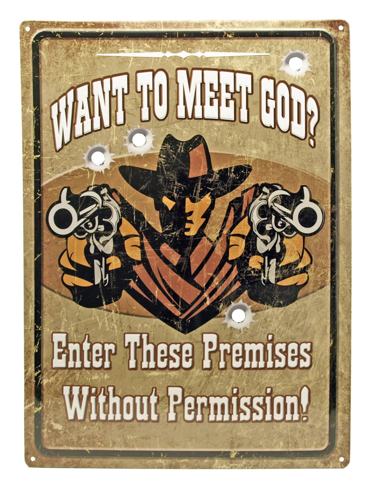 Want to Meet God Tin Sign