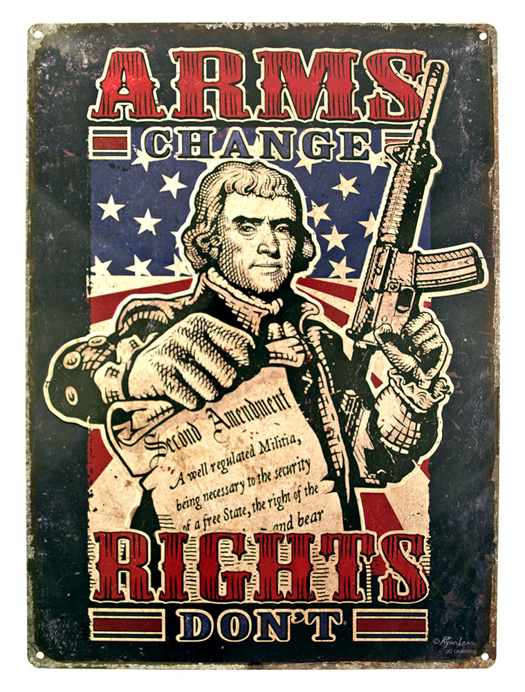 Arms Change, Rights Don't Tin Sign