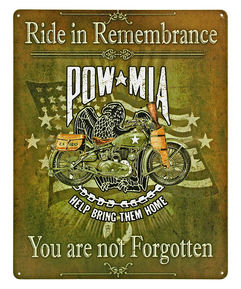 Ride in Rememberance POW MIA Tin Sign