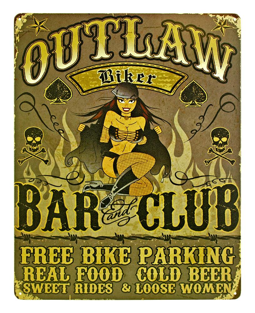 Outlaw Biker Bar and Club Tin Sign