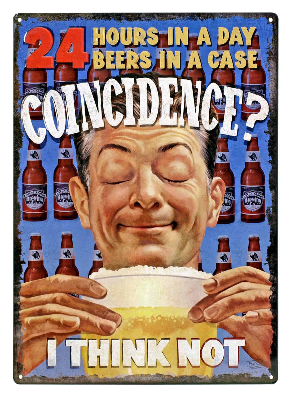 Coincidence? Beer Metal Sign