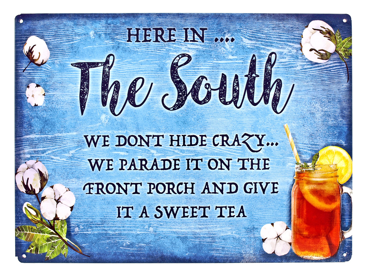 Here in the South Metal Tin Sign