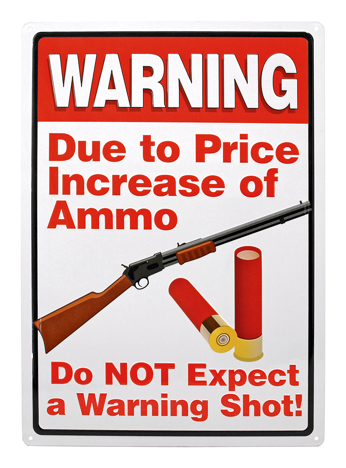 Warning Shot Metal Sign