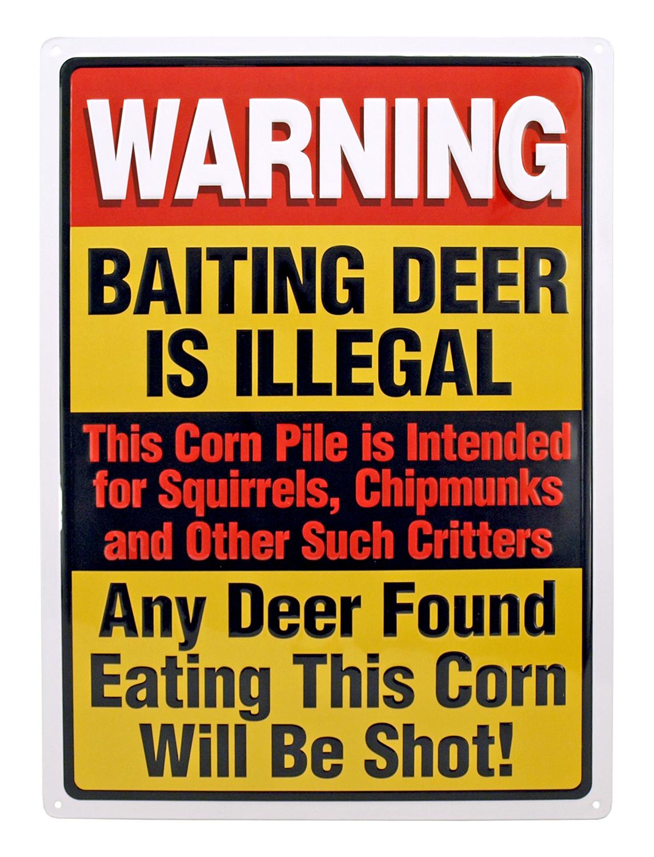 Baiting Deer is Illegal Hunting Metal Sign