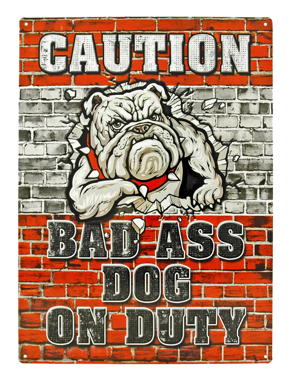 Caution Bad Ass Dog on Duty Metal Tin Sign