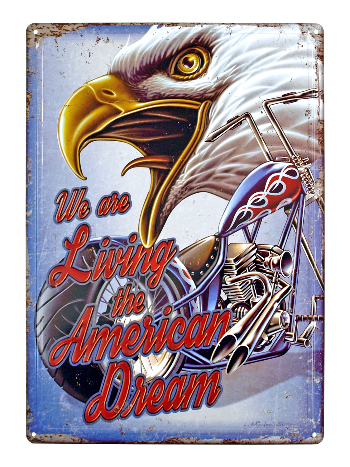 We are Living the American Dream Tin Metal Sign