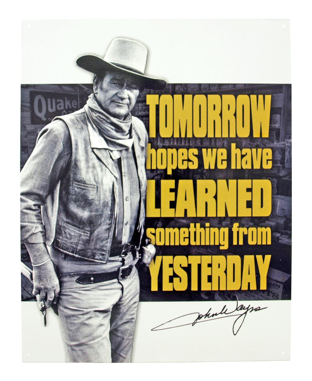 John Wayne Vintage Cowboy Famous Quote Tin Metal Sign