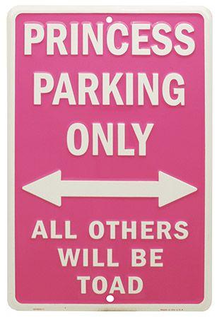 Princess Parking Only Tin Sign