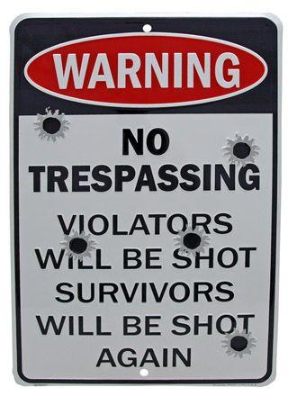 Violators Will Be Shot Tin Sign