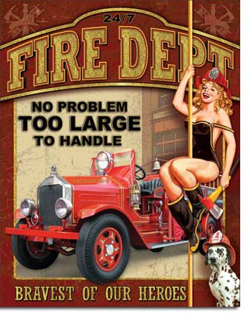Fire Department - No Problem Tin Sign
