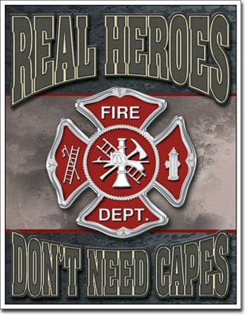 Real Heroes - Fireman Tin Sign