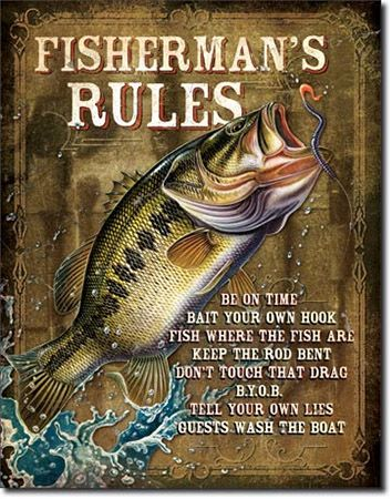 Fisherman's Rules Tin Signs