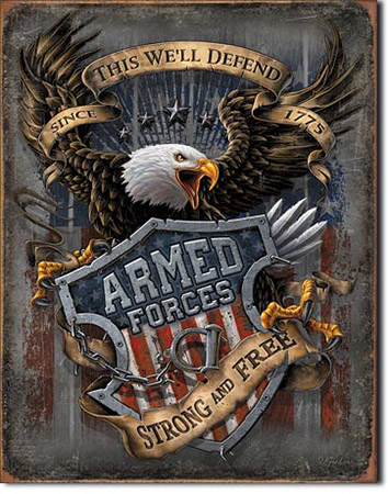 Armed Forces Since 1775 - Tin Sign