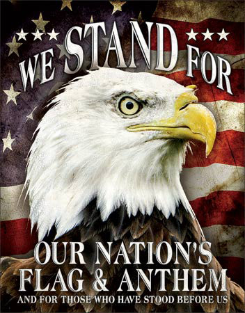 We Stand for Our Flag Tin Sign