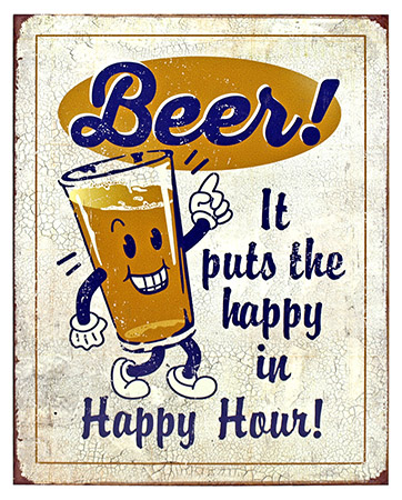 Happy in Happy Hour - Tin Sign