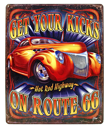 Get Your Kicks on ROUTE 66 Tin Sign