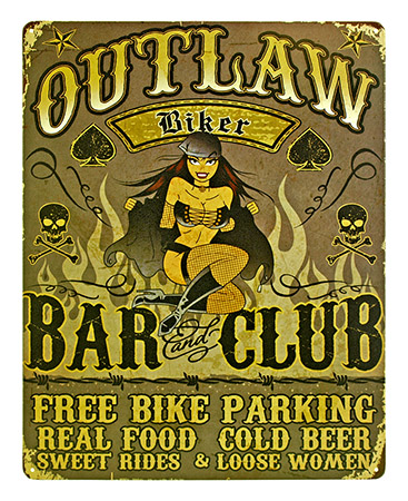 Outlaw BIKER Bar and Club Tin Sign