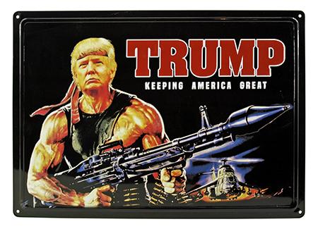 President Trump Keeping America Great Rambo Machine Gun Tin Metal Sign