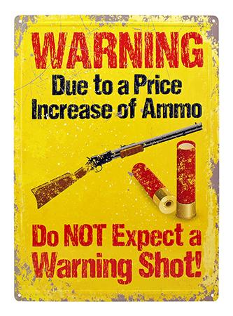 Warning Shot Vintage Metal Sign